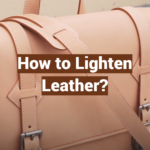 How to Lighten Leather?